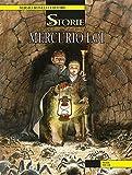 Le Storie 28: Mercurio Loi