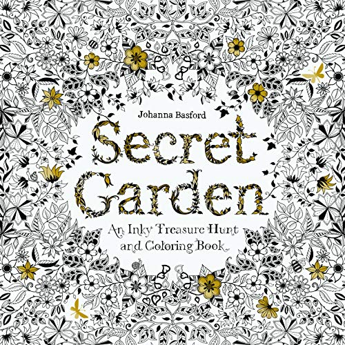 Secret Garden: An Inky Treasure Hunt and Coloring Book: An Inky Treasure Hunt and Colouring Book