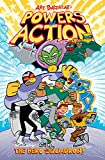 Powers in Action Volume 1