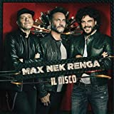 Max Nek Renga: Il Disco - Live