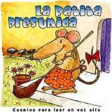 La Ratita Presumida (Cuentos para leer en voz alta nº 3)