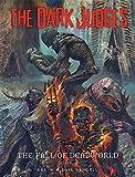 The Dark Judges: Fall of Deadworld (Dark Judges: Tainted)