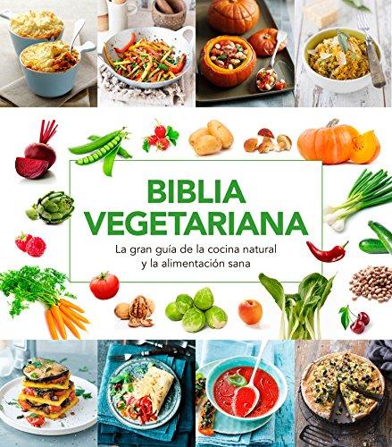 Biblia vegetariana (ALIMENTACION)