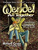 Wendel All Together by Howard Cruse (2001-06-01)