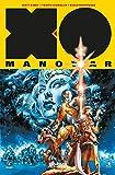 X-0 Manowar. Nuova serie: 1