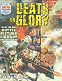 """Battle Picture Library"": Death or Glory"