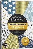 Sei kreativ! - Bastelpapier Christmas: Bastelideen und 30 Bogen Motivpapier - Mit Folienveredelung