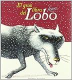 El gran libro feroz del lobo