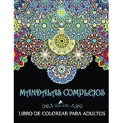 Mandalas Complejos: Libro De Colorear Para Adultos: Un Libro Para Colorear Adultos Antiestres Divertido y Relajante Con Fondo Negro y Blanco De ... Regalos Para Padres Regalos Para Madres)