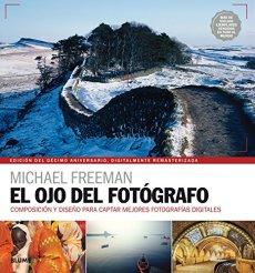 El ojo del fotógrafo. Edición del 10 aniversario