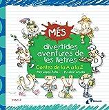 Més divertides aventures de les lletres: Contes de la A a la Z (Catalá - A Partir De 3 Anys - Llibres Didàctics - Les Divertides Aventures De Les Lletres I Els Nombres)