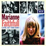 Live at the BBC by Faithfull, Marianne Import edition (2008) Audio CD