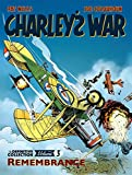 Charley's War Vol. 3: Remembrance - The Definitive Collection