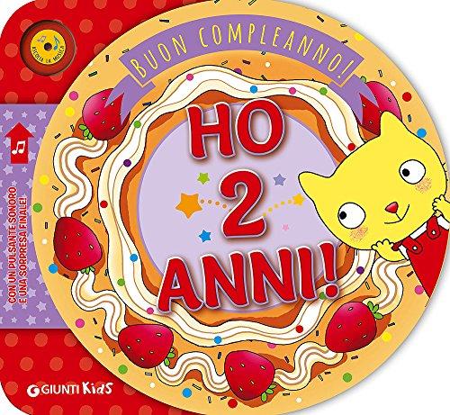 Ho 2 anni! Buon compleanno!