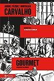 Carvalho Gourmet ((Fuera de colección))