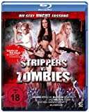 Strippers vs. Zombies(Blu-ray) (FSK 18)