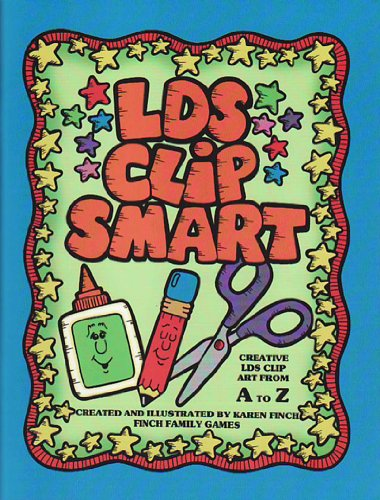 LDS clip smart: Creative LDS clip art from A to Z