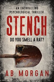Stench: an enthralling psychological thriller by [Morgan, AB]