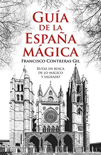 Guía de la España mágica (Guías mágicas) 1