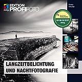 Langzeitbelichtung und Nachtfotografie (mitp Edition Profifoto)