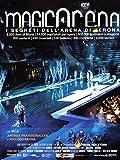 Magicarena - I segreti dell'Arena di Verona(slim case)