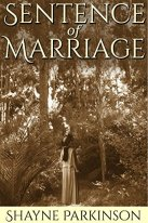 Sentence of Marriage (Promises to Keep Book 1) by [Parkinson, Shayne]