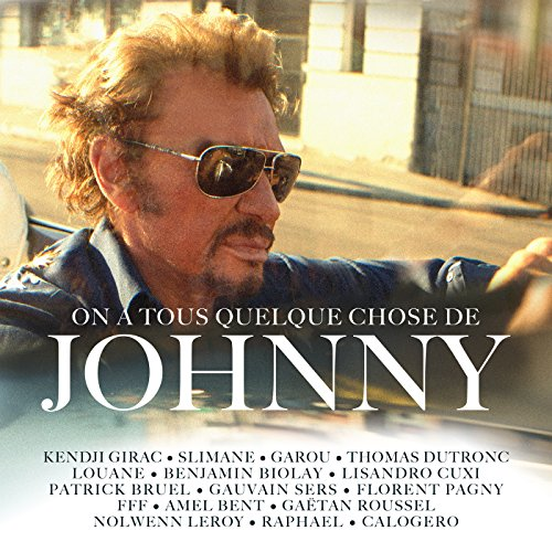 On-a-Tous-Quelque-Chose-de-Johnny-CD-Digipack-Tirage-Limit