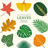 The Little Guide to Leaves (Little Guides) (English Edition)