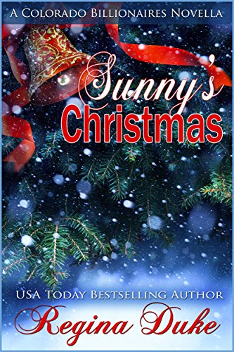 Las Navidades de Sunny pdf (Colorado Billionaires) – Regina Duke