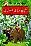 El libro de la selva: Grandes Historias (Grandes historias Stilton)