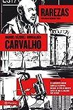 Carvalho: Rarezas ((Fuera de colección))