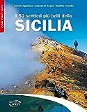 I 50 sentieri più belli della Sicilia