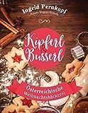 Kipferl & Busserl: Österreichische Weihnachtsbäckerei