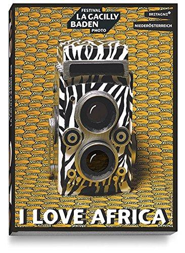 I LOVE AFRICA: Festival La Gacilly-Baden Photo