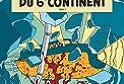 Blake & Mortimer – tome 17 – Sarcophages du 6e continent T2 (Les)