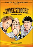 The Three Stooges (Illustrated): Movie Graphic Novel
