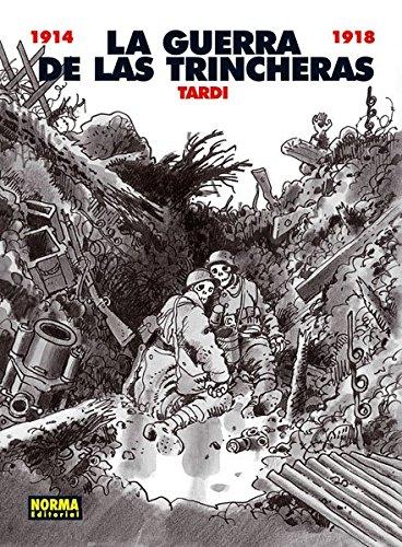 LA GUERRA DE LAS TRINCHERAS (COL.TARDI 3)