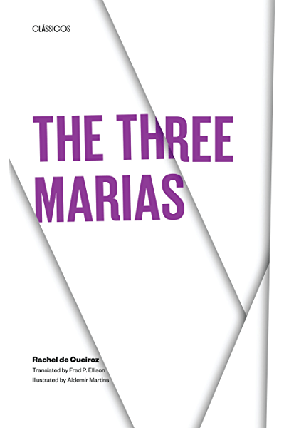 The Three Marias (Texas Pan American Series) eBook: Rachel de Queiroz, Fred  P. Ellison: Amazon.co.uk: Kindle Store