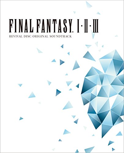 FINAL FANTASY I.II.III Original Soundtrack Revival Disc(映像付サントラ/Blu-ray Disc Music)
