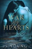 War of Hearts: A True Immortality Novel by [Young, S.]