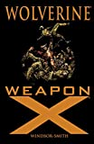 Wolverine: Weapon X (Marvel Comics Presents (1988-1995)) (English Edition)