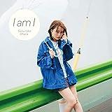 I am I【初回限定盤】(CD+DVD)