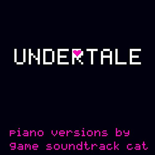 Undertale (Piano Selections)