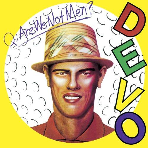 Q: Are We Not Men A: We Are Devo (Dlx)
