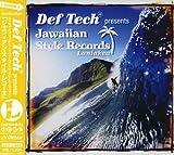 Def Tech presents Jawaiian Style Records Laniakea