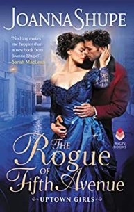 The Rogue of Fifth Avenue: Uptown Girls by [Shupe, Joanna]