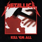 Kill 'Em All/Metallica