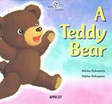 A Teddy Bear (ナレーション・巻末ソングCD付) アプリコットPicture B...
