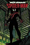 Miles Morales: Spider-Man Vol. 1: Straight Out of Brooklyn (Miles Morales Spider-man)