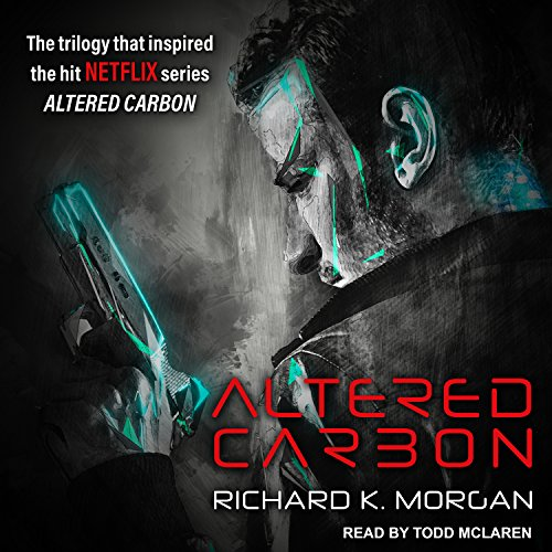 Altered Carbon (Takeshi Kovacs Novels)